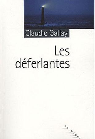 Les déferlantes de Claudie Gallay : le retraité de La Hague