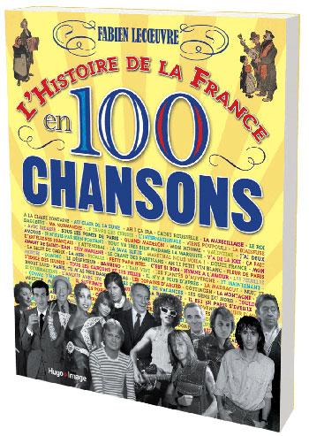 L'histoire de France en 100 chansons