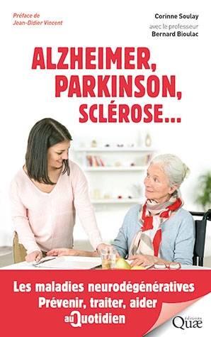 Alzheimer, Parkinson, sclérose... Les maladies neurodégénératives (livre)