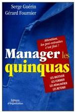 France - Manager les quinquas, nouvel ouvrage de Serge Guérin et Gérard Fournier*