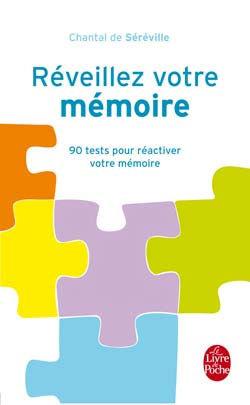 Réveillez votre mémoire