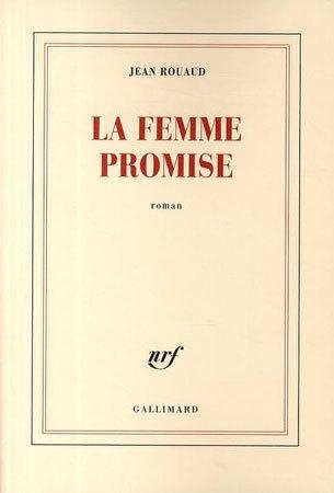 La femme promise, DR