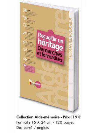 Recueillir un héritage, démarches et formalités : toutes les étapes de la transmission (guide pratique)