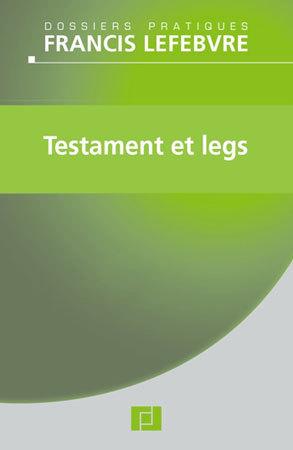 Transmission : « Testament et legs » : pour rédiger au mieux un testament et éviter les pièges (livre)