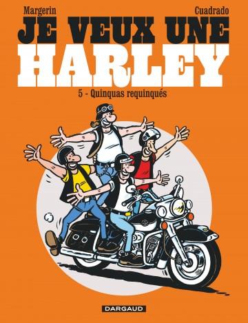 Je veux une Harley les quinquas requinqués