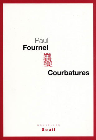 Courbatures de Paul Fournel, DR