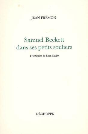 Samuel Beckett dans ses petits souliers