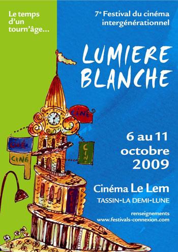 Lumière Blanche 2009, DR