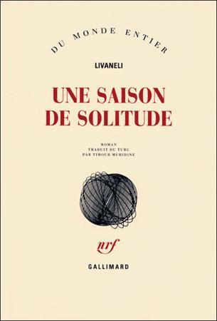Une saison de solitude de Livaneli : le test a des haines