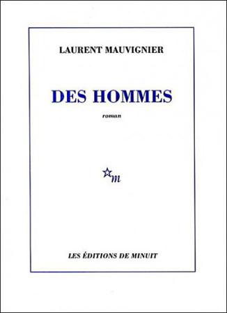 Des hommes de Laurent Mauvignier, DR