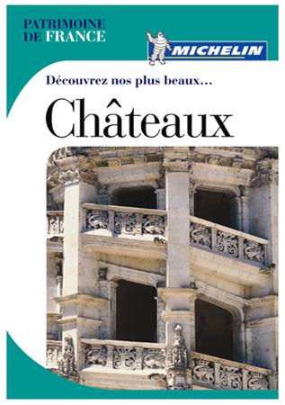 Guide Michelin, Découvrez nos plus beaux châteaux