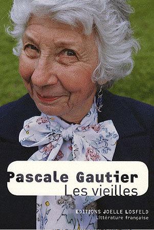 Les vieilles de Pascale Gautier, DR