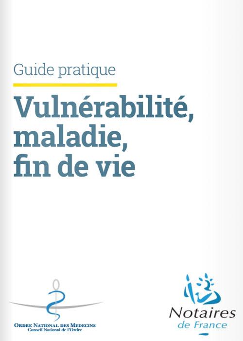 Vulnérabilité, maladie et fin de vie : médecins et notaires publient un guide pratique