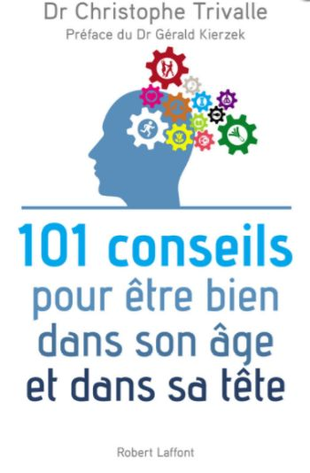 101 Conseils pour être bien dans son âge et bien dans sa tête (livre)