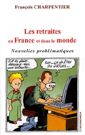 Les retraites en France et dans le monde - Nouvelles problématiques