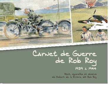 Carnet de guerre de Rob Roy 1939 à 1944