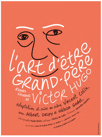 L'art d'être grand-père de Victor Hugo : au Lucernaire à Paris jusqu'au 8 mai 2011