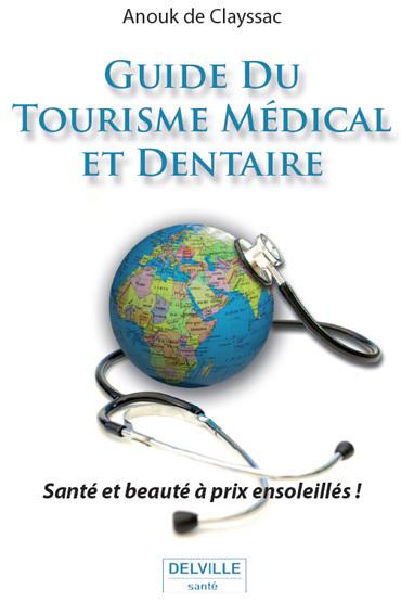 Guide du Tourisme Médical et Dentaire
