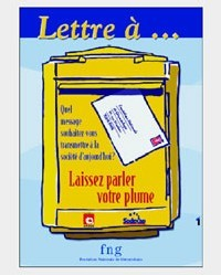 La FNG lance l'ouverture des inscriptions de son opération « Lettre à… » 2006