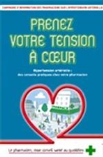 « Prenez votre tension à cœur » : sensibiliser les Français à l'hypertension artérielle
