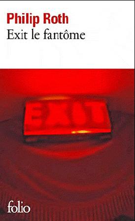 Exit le fantôme  de Philip Roth : dernier coup de foudre