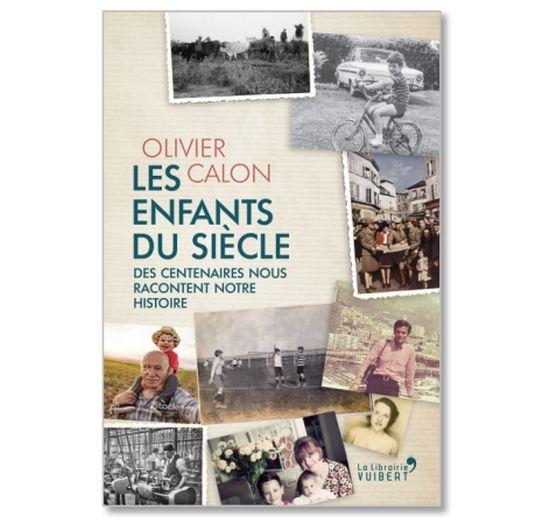 Les enfants du siècle, Olivier Calon