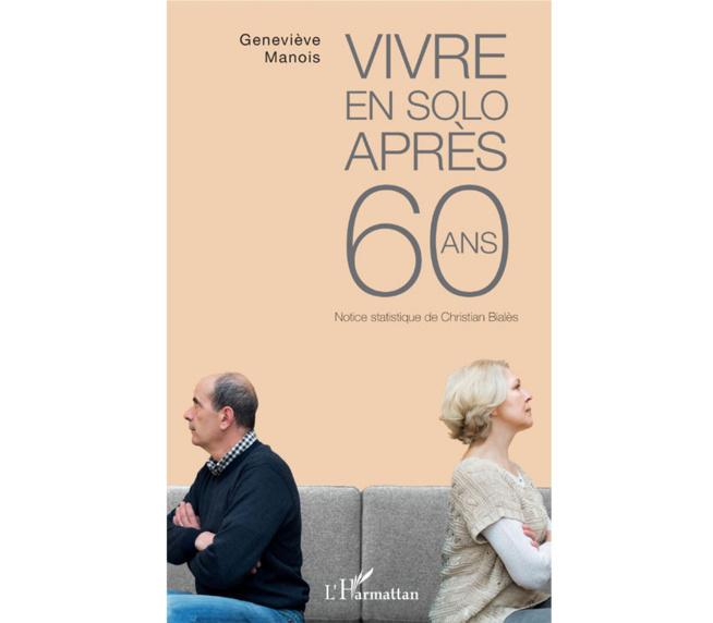 Vivre en solo après 60 ans de Geneviève Manois (livre)