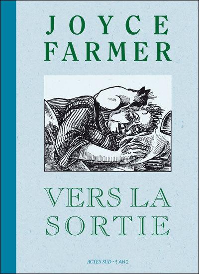 Vers la sortie de Joyce Farmer, DR