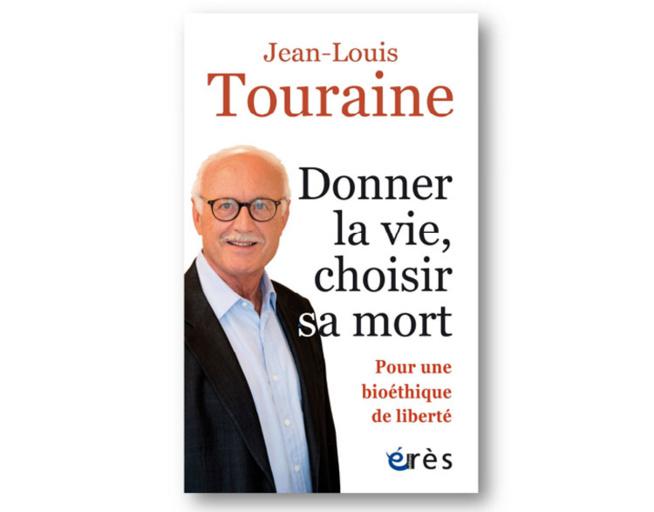 Jean-Louis Touraine, Donner la vie choisir sa mort, DR