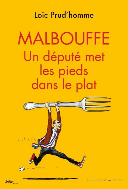 Malbouffe, Loïc Prud'homme