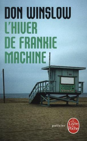 L'hiver de Frankie Machine de Don Winslow