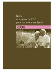 Vitalliance édite un « guide de vacances d'été pour les personnes âgées »