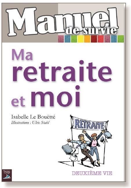 Ma retraite et moi d'Isabelle Le Bouëtté