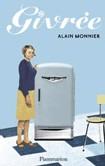 « Givrée » d'Alain Monnier : fraîcheur par accumulation
