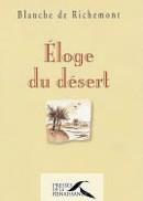 Eloge du désert de Blanche de Richemont : un hymne au bonheur