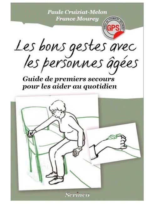 Les bons gestes avec les personnes âgées : guide de premiers secours pour les aider au quotidien