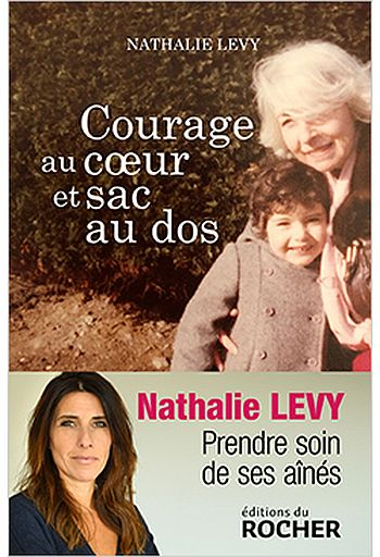 Courage au coeur et sac au dos : le livre-témoignage de Nathalie Levy sur la vie des aidants