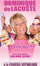 Dominique de Lacoste, l'ex Vamp présente son spectacle 'Enfin Moi !' jusqu'à la fin de l'année à Paris
