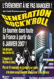 Génération Rock'n'roll : soirée inoubliable à l'Olympia et une tournée en 2007