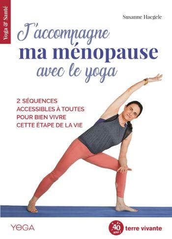 J'accompagne ma ménopause avec le yoga de Susanne Haegele (livre)
