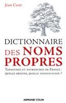Dictionnaire des noms propres par Jean Coste chez Armand Colin