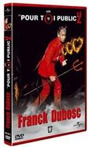 Franck Dubosc : « Pour toi public 2 » en DVD le 28 novembre prochain