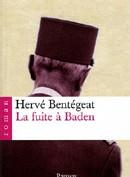 La fuite à Baden d'Hervé Bentégeat : de Gaulle, tel qu'en lui-même
