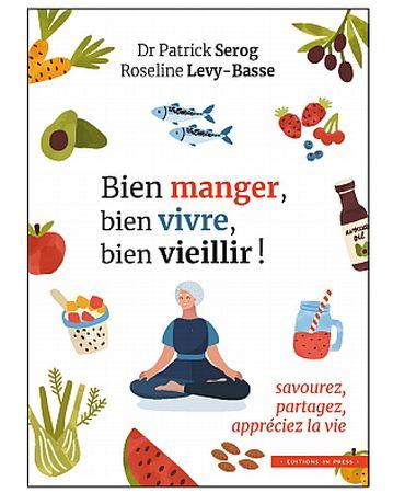 Bien manger, bien vivre, bien vieillir (livre)