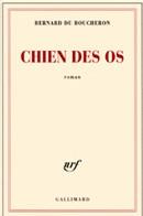 Chien des os de Bernard du Boucheron : un roman noir et lumineux