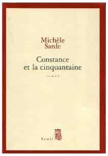 France – ''Constance et la cinquantaine'', roman de Michèle Sarde