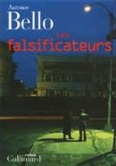 Les Falsificateurs d'Antoine Bello : l'enjeu littéraire