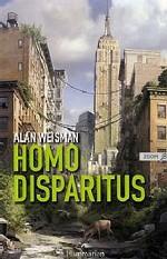 Homo disparitus d'Alain Weisman : mesurer la grandeur humaine