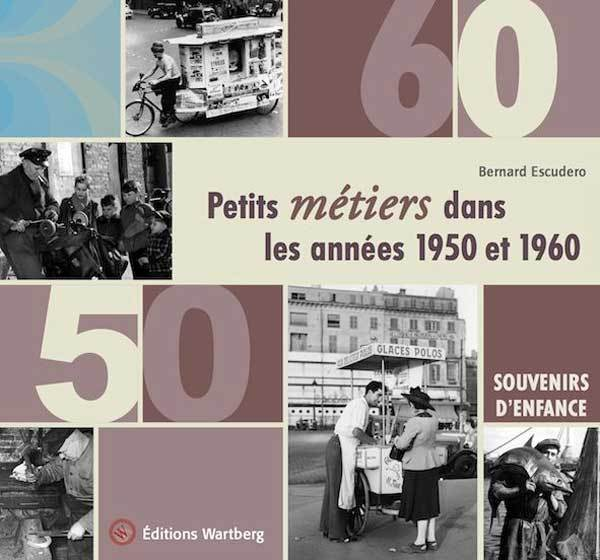 Petits métiers dans les années 1950 et 1960
