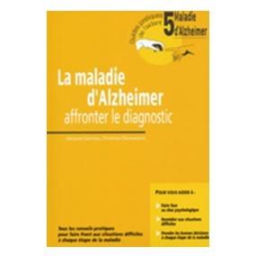 Alzheimer : un nouveau guide pour affronter le diagnostic